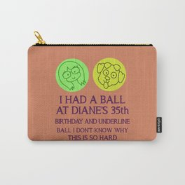 Diane Nguyen 35th Birthday Carry-All Pouch