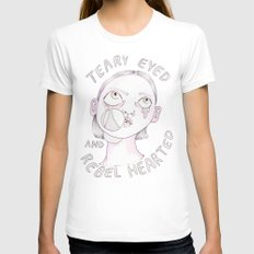 Teary eyed and rebel hearted White Womens Fitted Tee MEDIUM
