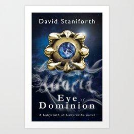 Eye of Dominion Art Print