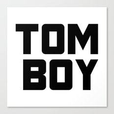 Tom Boy Canvas Print
