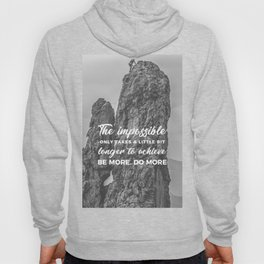 Achieve The Impossible Goals Dreams Ambitions Hoody