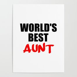 worlds best aunt funny sayings and logos Poster