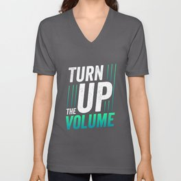 Turn up the volume - Headset, DJ Unisex V-Neck