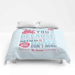 Be Who You Are - Dr. Seuss Quote Comforters