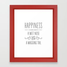 Happiness Is A Wet Nose - Simple Framed Art Print