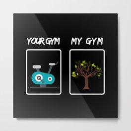 Gym Funny Saying Metal Print