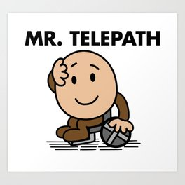 Mr. Telepath Art Print