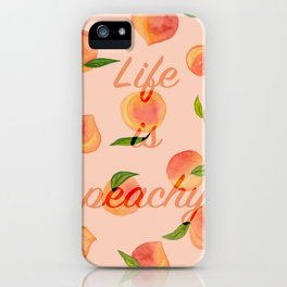 Life is peachy print iPhone Case