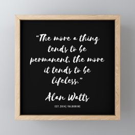 11  |  Alan Watts Quote 190516 Framed Mini Art Print