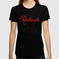 Redheads do it better. Black LARGE Womens Fitted Tee