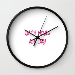 Watch Movies All Day Fun Film School Quote Wall Clock