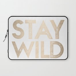 Stay Wild White Gold Quote Laptop Sleeve