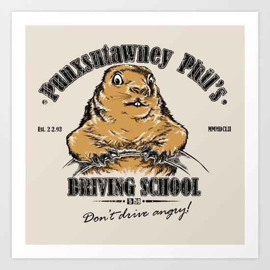 Punxsutawney Phil's Driving School Art Print