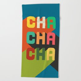 Cha cha cha Beach Towel