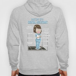 Anatomy Of A Dental Assistant Hoody