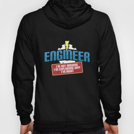 Mens Engineer Technician Funny graphic | I Am Right Tee Job Hoody