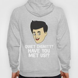 Cool & Inspirational Dignity Tee Design Quiet dignity Hoody