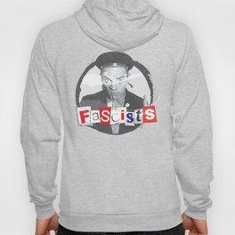 FASCISTS Hoody