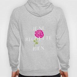 Je Ne Regrette Rien' - French TShirt For Piaf Lovers Hoody