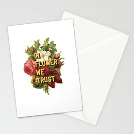 In Flower We Trust Stationery Cards