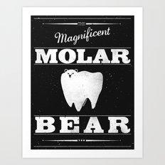 Molar Bear (Gentlemen's Edition) Art Print