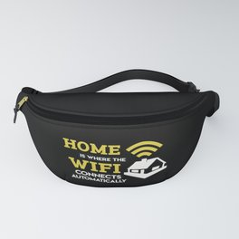 Geek: Home Is Where The Wifi Connects Automatically T-Shirt Fanny Pack