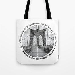 Brooklyn Bridge New York City (black & white with text) Tote Bag