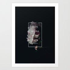 Hope Begins in The Dark - Anne Lamott Art Print
