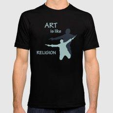 Art is like Religion Mens Fitted Tee Black MEDIUM