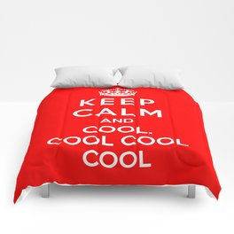 Keep Calm And Cool Cool Cool Comforters
