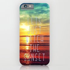 watch the sunset iPhone 6s Slim Case