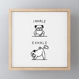 Inhale Exhale Pug Framed Mini Art Print