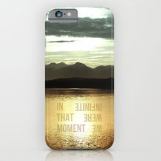 In that Moment, We were Infinite iPhone 6 Slim Case
