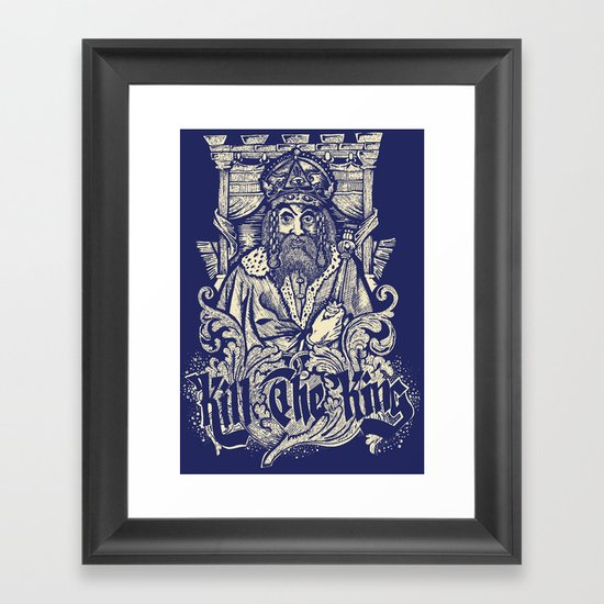 Kill The king Framed Art Print