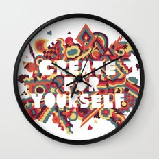 Create For Yourself (1) Wall Clock