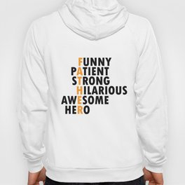 Father Father Character Proud Dad Values Gift Hoody