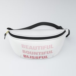 Daily mantra in pink Fanny Pack