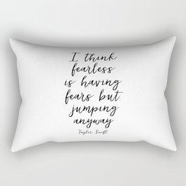 Printable Art,Fearless, Lyrics,Girls Room Decor,Inspirational Quote,Motivational Poster Rectangular Pillow