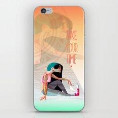 Take your time iPhone & iPod Skin
