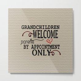 Grandchildren Welcome Metal Print
