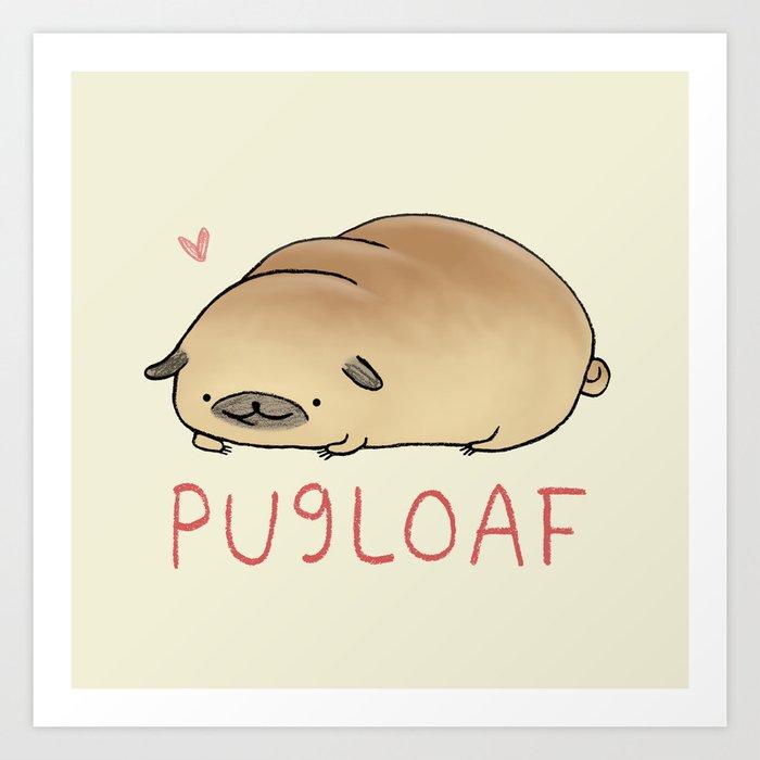Pugloaf Art Print
