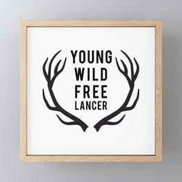 Young, wild, freelancer Framed Mini Art Print