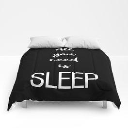 All you need is sleep Black Comforters