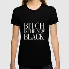 Bitch is the New Black. Black MEDIUM Womens Fitted Tee