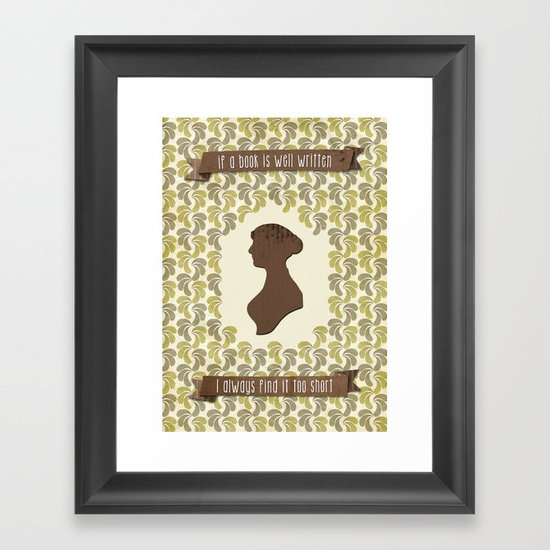 I always find Austen too short Framed Art Print