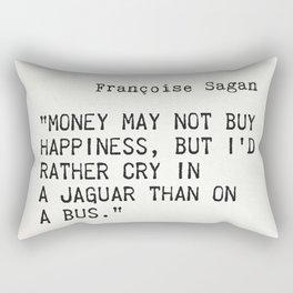 Françoise Sagan quote Rectangular Pillow