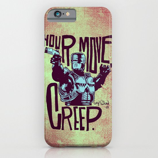 Your move, creep. // ROBOCOP iPhone & iPod Case