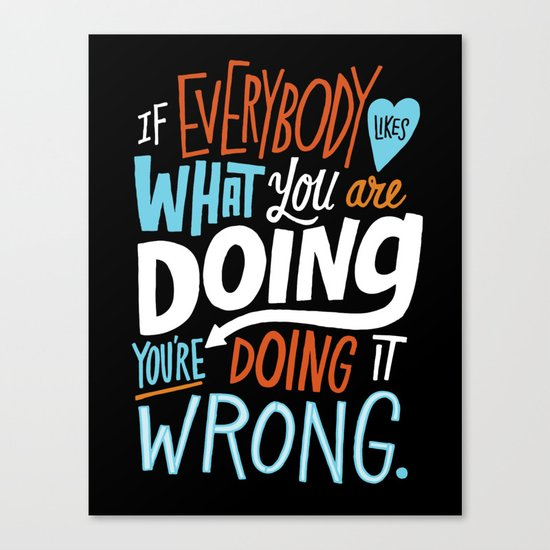 Doing it Wrong Canvas Print