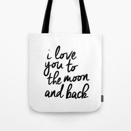 I Love You to the Moon and Back black-white kids room typography poster home wall decor canvas Tote Bag