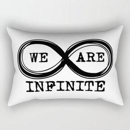 We are infinite. (Version 3, in black) Rectangular Pillow